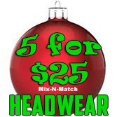 Mix & Match 5 for $25 Headwear