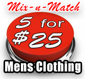 Mix & Match 5 for $25 Mens Clothing